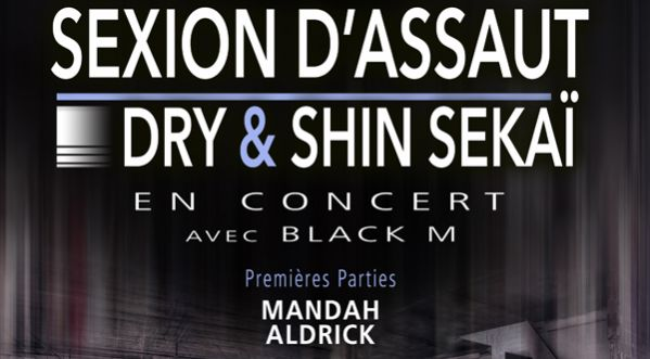 Gagnez vos places pour Sexion D&#039;assaut au Cadran &agrave; <strong>evreux</strong> !