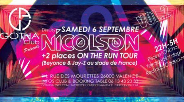 DJ NICOLSON en Live au Gotha le 06 Septembre