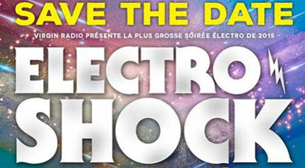 J-1 avant la Soir�e <strong>electro</strong>shock Virgin Radio !