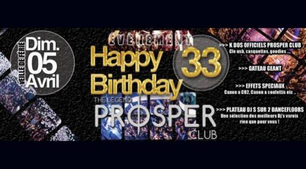Les 33 ans du Prosper Club le 05 Avril