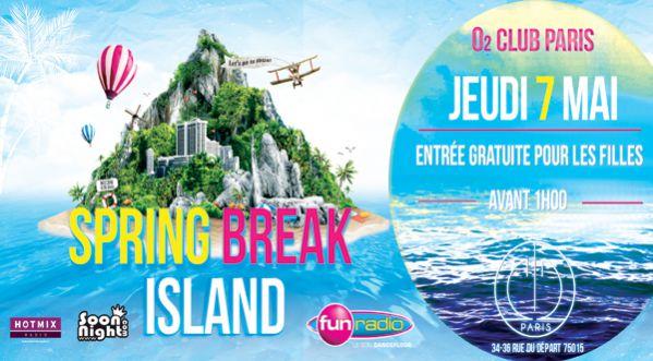 Spring Break Island à l'O2 jeudi 7 mai !
