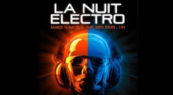 La Nuit Electro au Grand Hall de <strong>tours</strong> le 16 Mai 2015