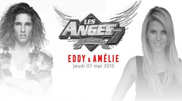 Les Anges 7 : Eddy & Amélie | Jeudi 07 Mai 2015