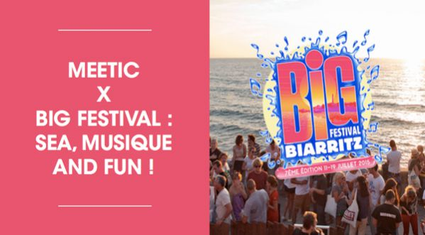 Meetic x BIG Festival de Biarritz