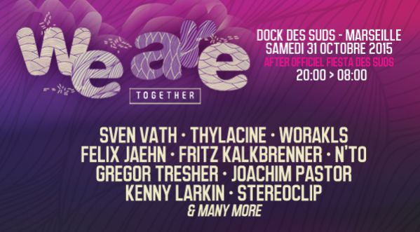 FESTIVAL WeAre Together! au DOCK DES SUDS (MARSEILLE) le 31/10/15
