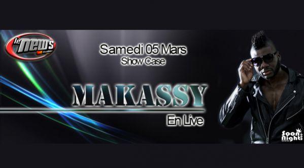 MAKASSY en LIVE au NEWS ce SAMEDI 5 MARS 2016