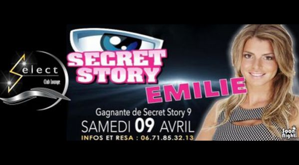 EMILIE; FINALISTE DE SECRET STORY au SELECT CLUB VIX le 09 <strong>avril</strong> 2016