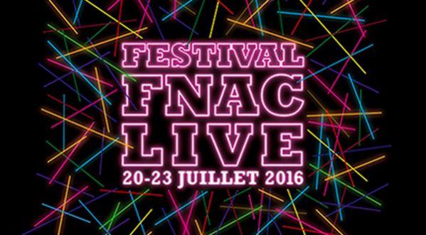 Festival Fnac Live 2016 : La programmation (presque) complète