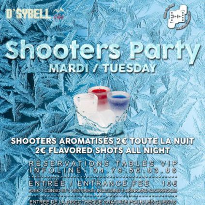 Soirée D'sybell club Shooter party