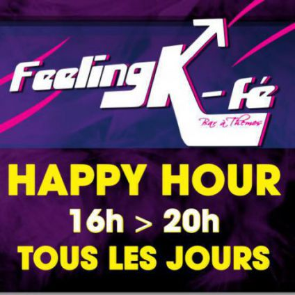 Soirée Feeling k-fé Happy hour