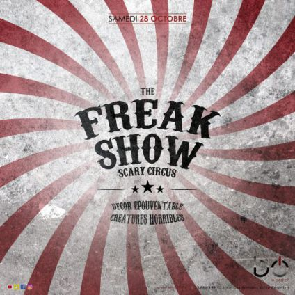 Soirée Best of The freakshow - la suite