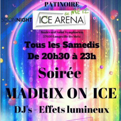 Soirée Patinoire ice arena de me Madrix on ice