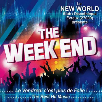 Soirée New world The week end