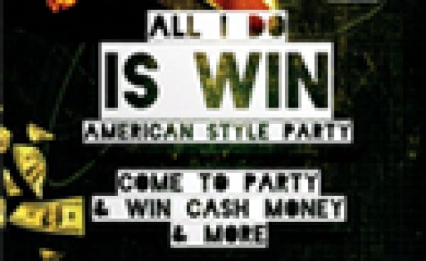 All I Do Is Win - American Style Party -