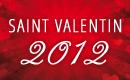 Soirée Saint Valentin Paris le 14 Février 2012 - Bon plan St Valentin Paris