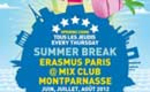 Summer Break   Erasmus Paris Au Mix Club