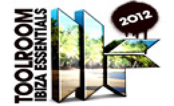 Toolroom Ibiza Essentials 2012