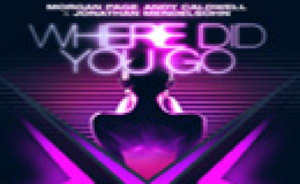 Morgan Page, Andy Caldwell & Jonathan Mendelsohn - Where Did You Go