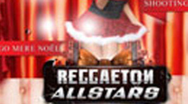 Passe une soirée en mode VIP - Reggaeton All Stars speciale Noel au Mix Club Vendredi 21.12.2012