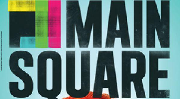 Main Square 2013, les noms dévoilés