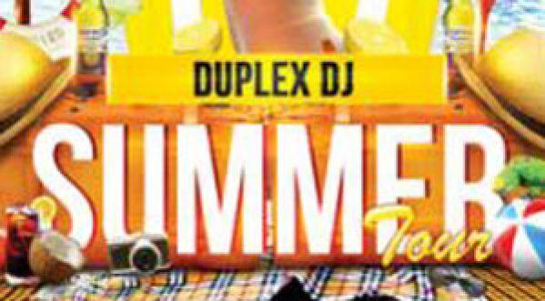 Duplex Dj Summer Tour Avec Dj Sam One Ce Vendredi !