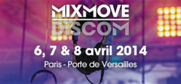 Mixmove salon du deejaying du 6 au 8 avril 2014 paris for Salon porte de versailles 2014