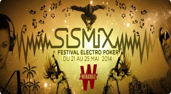 Sismix, le premier festival electro poker