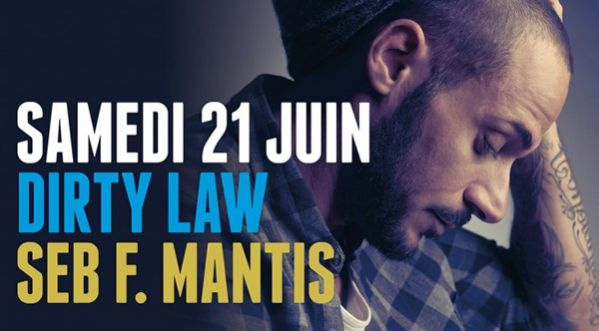 We Are Via Notte By Dirty Law & Seb F Mantis Le Samedi 21 Juin !