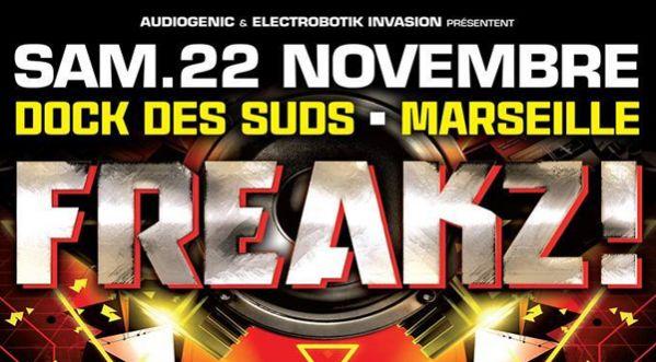 Gagne 5x2 Places Pour La Tournée Freakz Le 22 Novembre Au Dock Des Suds à Marseille !!!