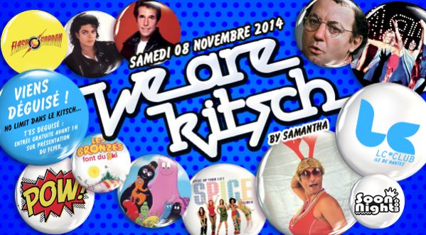 Gagne Des Places Pour La We Are Kitsch By Samantha Le Samedi 8 Novembre @lc Club