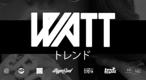 Gagne Tes Places Pour La Watt Le 21 Novembre @club Haussmann !!