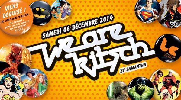 Gagne 10 Places Pour La We Are Kitsch @lc Club Ce Samedi 6 Décembre 2014 !