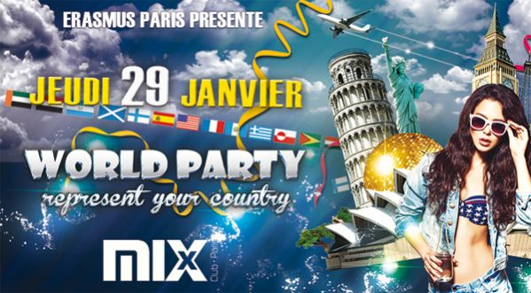 Erasmus Paris World Party Au Mix Club Ce Jeudi !