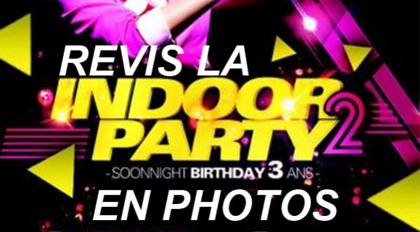Revis La Eteignieres Indoor 2 / Soonnight Birthday En Photos