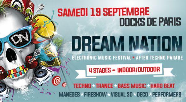 Dream Nation Revient Pour Un Closing D'exception De La Techno Parade à Paris Le 19/09 !