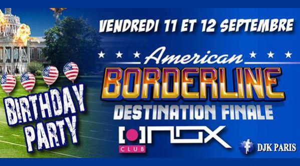 American Borderline à L'inox Club / Vendredi 11 & Samedi 12 Septembre