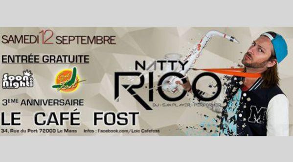 Retrouvez Natty Rico Le Samedi 12 Septembre Au Café Fost !