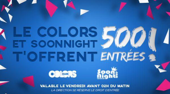 Tentez De Gagnez Une Des 500 Entrées Gratuite Pour Le Colors Club