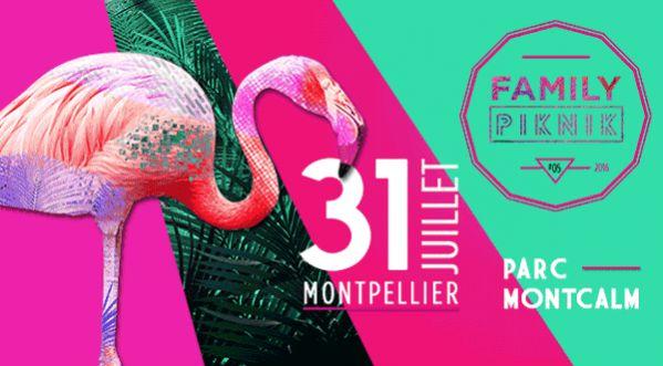 Family Piknik Festival Revient Le 31 Juillet à Montpellier