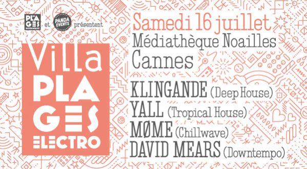 Villa Plages Electroniques : Une Garden Party Avec Klingande Et Yall à Cannes !