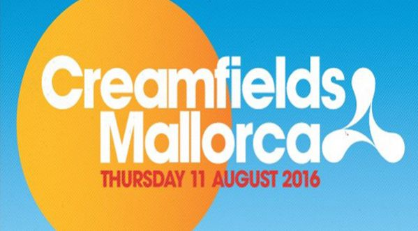 CREAMFIELDS MALLORCA unveils its debut line-up for summer 2016!