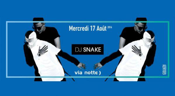 Dj Snake Le 17 Août 2016 Au Via Notte )