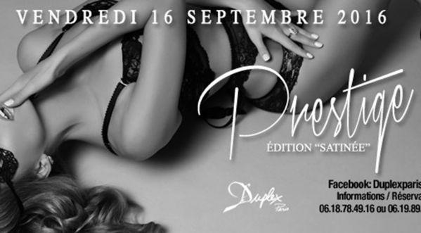 Prestige édition SatinÉe Au Duplex Ce Vendredi !