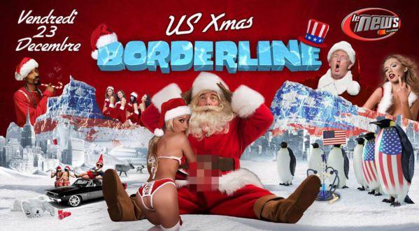 Us Xmas Borderline Vendredi 23 Décembre Au New's Discothèque !