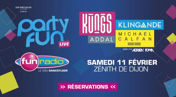 Party Fun Live à Dijon avec Kungs, Michael Calfan, Klingande le 11/02/17