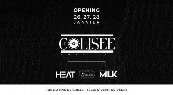 Le Heat Club Et Le Milk Renaissent Ce Jeudi Au Complexe Le ColisÉe !!!