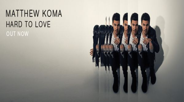 Matthew Koma releases new single 'Hard To Love'