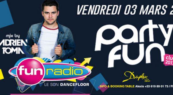 Party Fun Club 2017 - Adrien Toma Live Au Duplex Ce Vendredi !