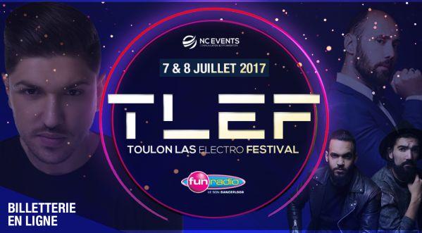 Toulon Las Electro Festival les 07 & 08 juillet 2017