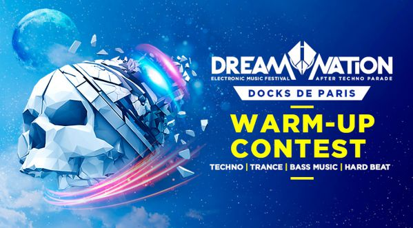 Participe au Dream Contest et gagne l'opportunité de mixer au Dream Nation Festival ! (After Techno Parade)